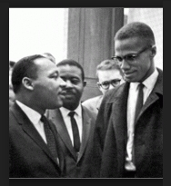 Martin Luther King, Jr. & Malcolm X