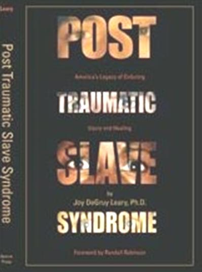 Book - Post Traumatic Slave Syndrome