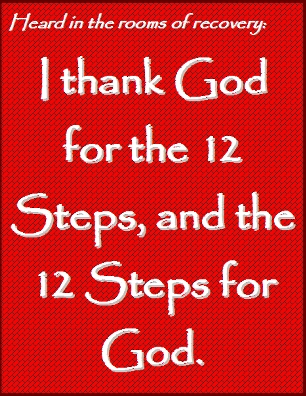 I thank God for the 12 Steps, and the 12 Steps for God. #God #Gratitude #Recovery