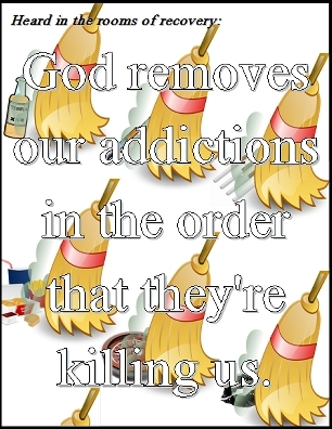 God remoes our addictions in the order that they're killing us. #Addiction #LifeJourney #Recovery