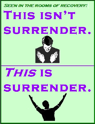 This isn't surrender. [head bowed, hands folder]   THIS is surrender [looking upward, arms raised] #Surrender #Relief #Recovery