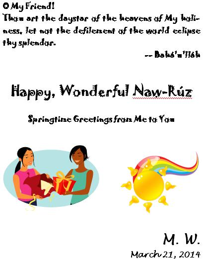 Mya's 2014 Naw-Ruz Greeting